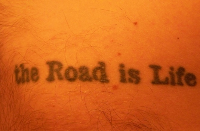 the Road is Life