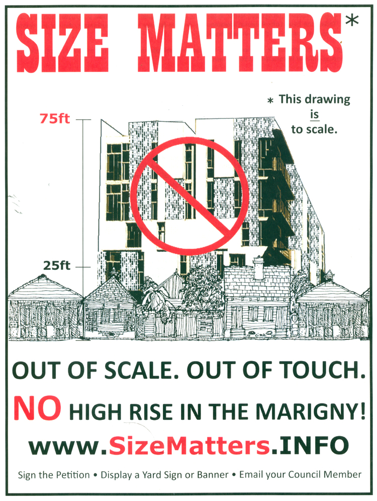 These signs appear all over the Marigny