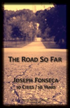The Road So Far by Joseph Fonseca