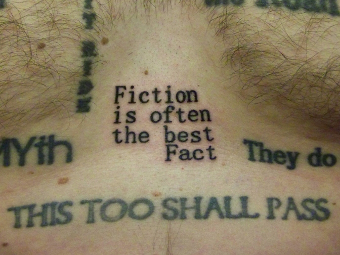 Fiction is often the best Fact